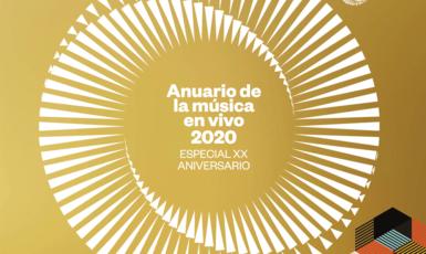 Anuario de la música en vivo 2020 – Especial XX Aniversario